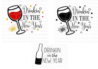 Drinkin in the New Year Bundle  (Instant Print) Digital Download