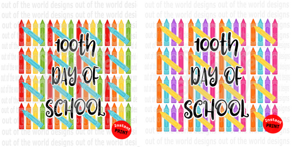 Bundle of two designs -  100th Day Of School (Instant Print) Digital Download