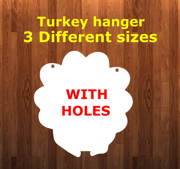 Turkey WITH holes - Wall Hanger - 3 sizes to choose from -  Sublimation Blank  - 1 sided  or 2 sided options