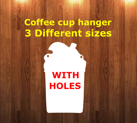 Coffee cup WITH holes - Wall Hanger - 3 sizes to choose from -  Sublimation Blank  - 1 sided  or 2 sided options