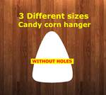Candy corn WITHOUT holes - Wall Hanger - 3 sizes to choose from -  Sublimation Blank  - 1 sided  or 2 sided options