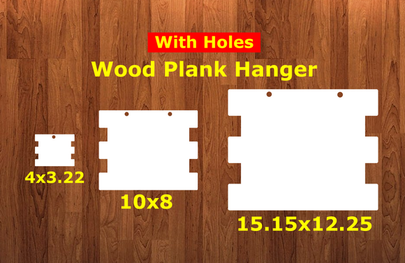 Wood plank sign WITH holes - Wall Hanger - 3 sizes to choose from -  Sublimation Blank  - 1 sided  or 2 sided options
