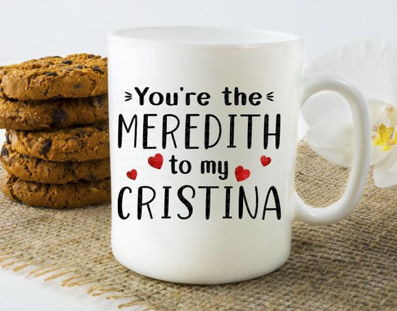 (Instant Print) Digital Download - You're the Meredith to my Cristina