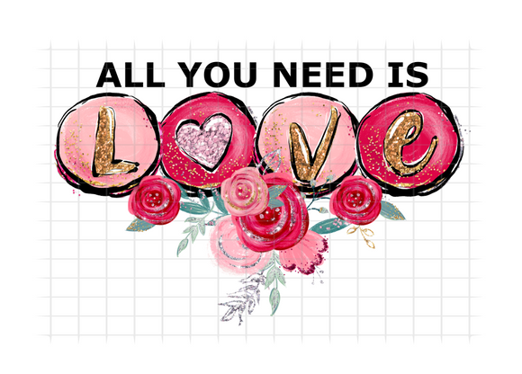 (Instant Print) Digital Download - All you need is LOVE