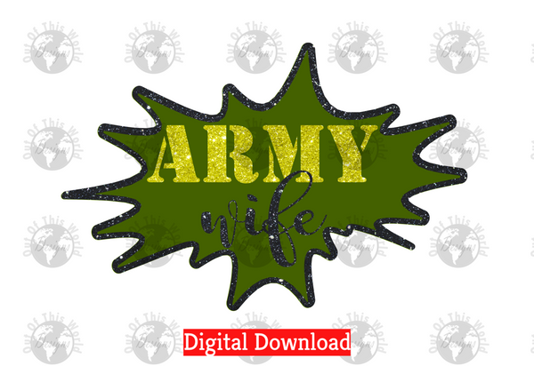 Army Wife (Instant Print) Digital Download
