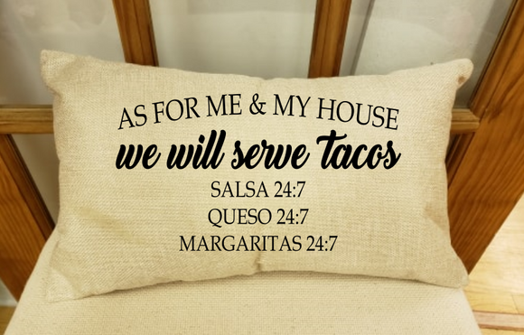 (Instant Print) Digital Download - As for me and my house we will serve tacos
