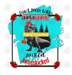 Don't mess with auntasaurus or you'll get jurasskicked (Instant Print) Digital Download