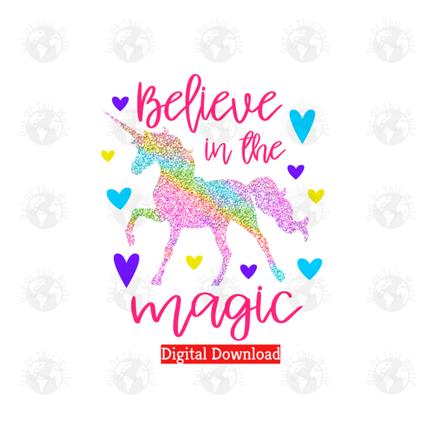 Believe in the magic (Instant Print) Digital Download