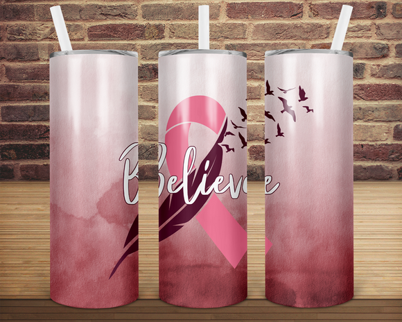 (Instant Print) Digital Download - Believe cancer ribbon   - 20oz skinny straight & tapered tumbler wrap