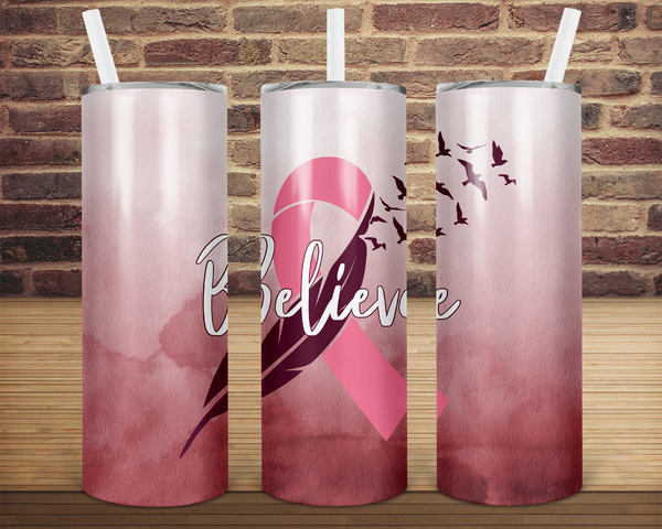 (Instant Print) Digital Download - Believe cancer ribbon  - 20oz skinny tapered tumbler wrap