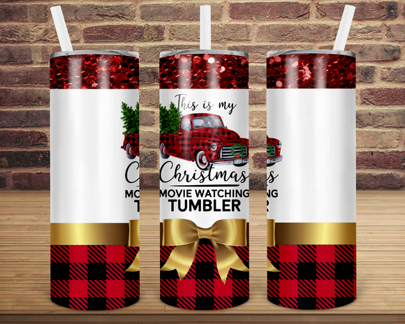 (Instant Print) Digital Download - This is my Christmas movie watching Tumbler - Straight & Tapered included