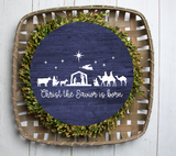 (Instant Print) Digital Download -  Christ the Savior is born round  - made for our blanks