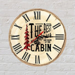 Sublimation print (ONLY) - Cabin Clock - Time spent with family is worth every second - Made for our sublimation blanks