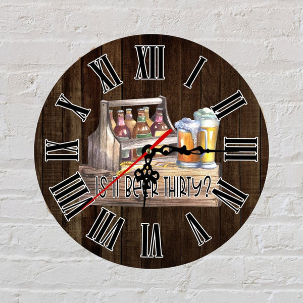 Sublimation print (ONLY) - Beer thirty Clock - Time spent with family is worth every second - Made for our sublimation blanks