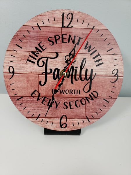 Sublimation print (ONLY) - Clock - Time spent with family is worth every second - Made for our sublimation blanks