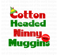 Cotton Headed Ninny Muggins (Instant Print) Digital Download
