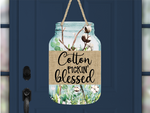 Digital download - Cotton Pickin' Blessed Mason Jar - made for our sub blanks