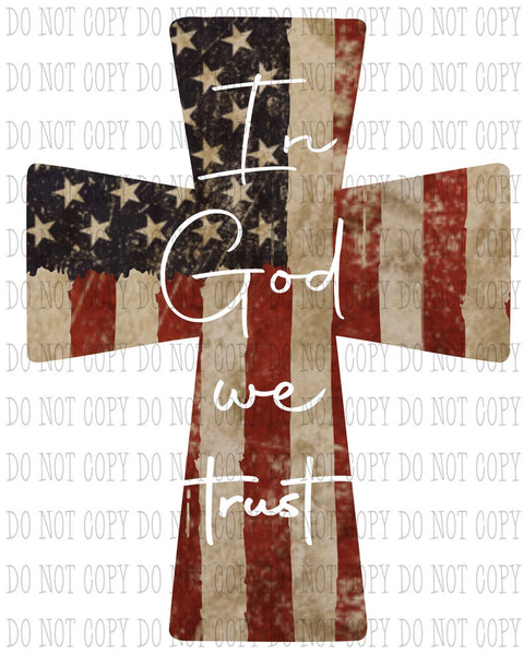 Sublimation print - In God we trust cross  - Made for our MDF sublimation blanks