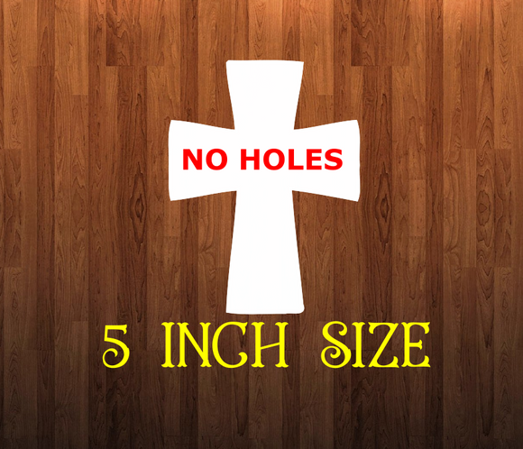 Cross - withOUT holes - 5 inch size