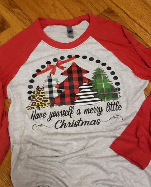 Heat Transfer (screen print) Have yourself a Merry Little Christmas