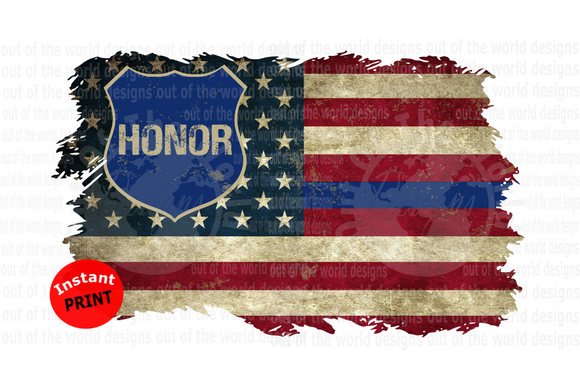 (Instant Print) Digital Download - Honor Police American Flag