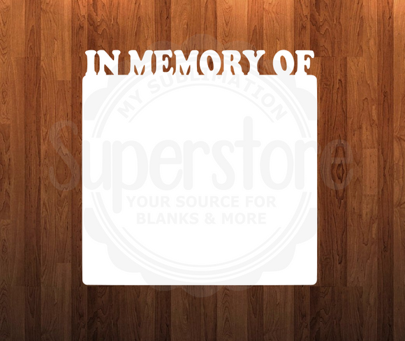 In memory of - INCLUDES feet- 2 different sizes - Single Sided