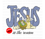Jesus is the reason (Instant Print) Digital Download