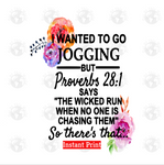 I wanted to go jogging (Instant Print) Digital Download