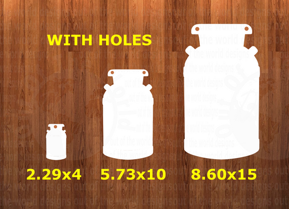 WITH HOLES - Milk can - Wall Hanger - 3 sizes to choose from -  Sublimation Blank  - 1 sided  or 2 sided options