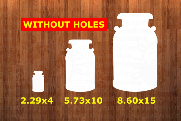 WithOUT holes - Milk can - Wall Hanger - 3 sizes to choose from -  Sublimation Blank  - 1 sided  or 2 sided options