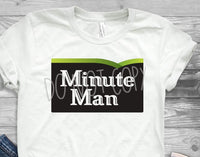 Sublimation print - Minute man