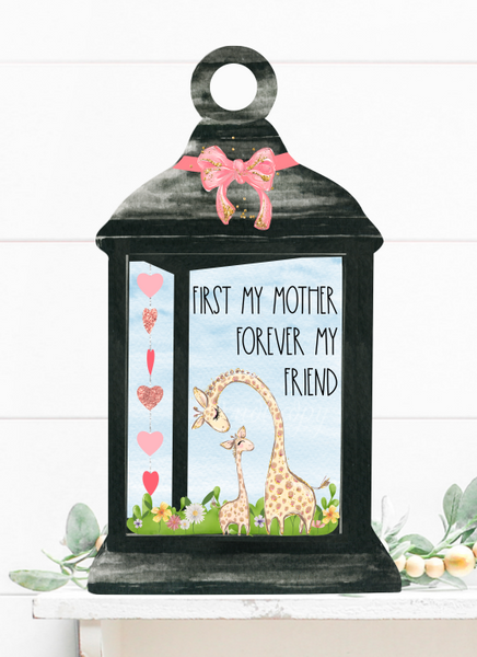 (Instant Print) Digital Download - First my mother forever my friend lantern - made for our blanks