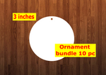 Circle 10pc or 25 pc Ornament Bundle Price