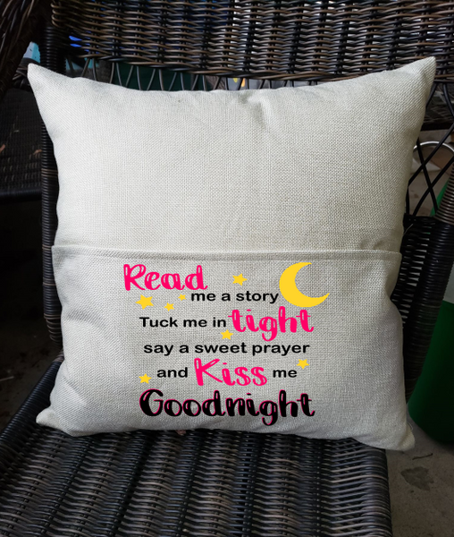 Sublimation print -  Pink Read me a story and tuck me in tight say a sweet prayer and kiss me goodnight
