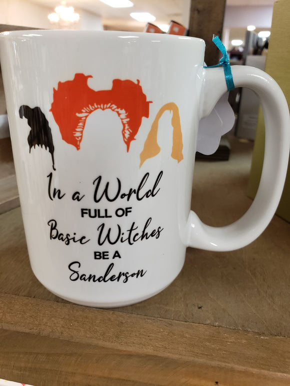 (Instant Print) Digital Download - In a world full of basic witches be a Sanderson