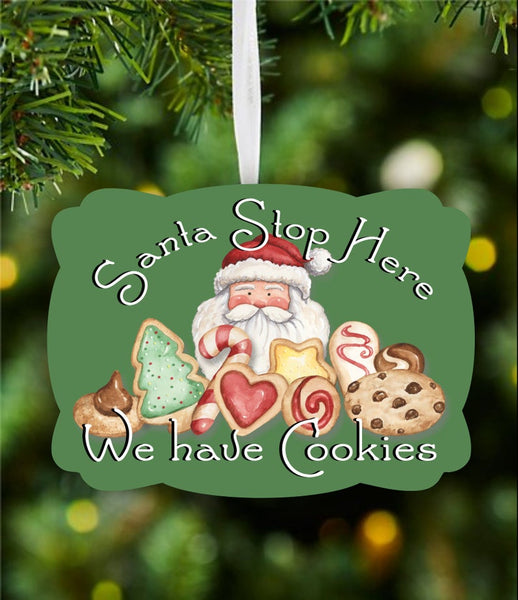 Sublimation print ONLY -Santa stop here we have cookies - Made for our MDF sublimation blanks