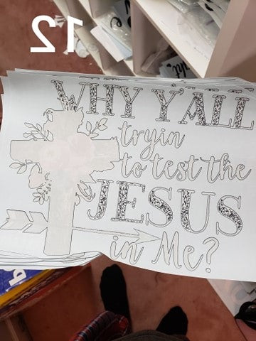 Why y'all trying to test the Jesus in me screen print