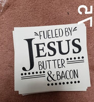 (hand towel size) Fuled by Jesus and butter and bacon screen print