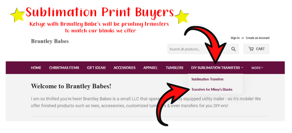 Sublimation Transfers mailed to you from Brantley Babes
