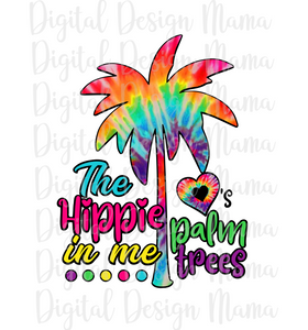 (Instant Print) Digital Download - The hippie in me loves palm trees