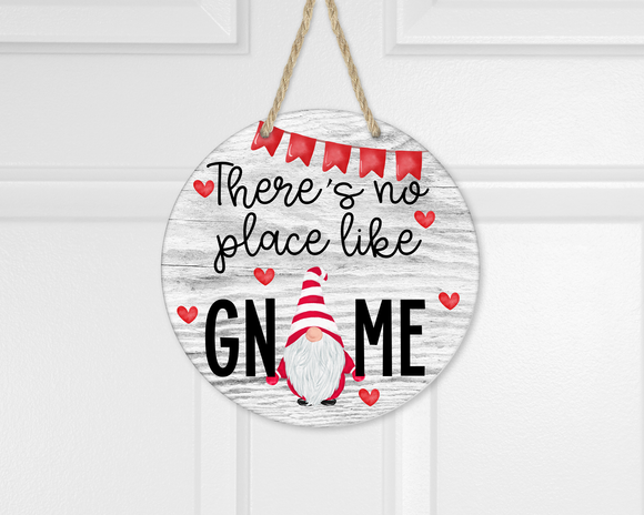 (Instant Print) Digital Download -There's no place like Gnome round - Made for our  blanks