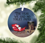 (Instant Print) Digital Download -The year we had no toilet paper  - made for our blanks