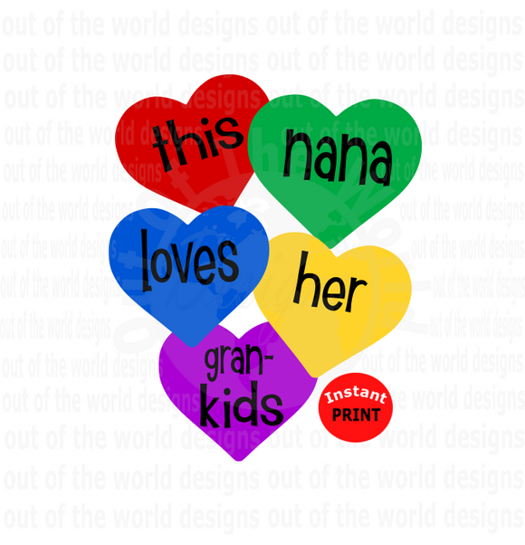 This nana loves her kids (Instant Print) Digital Download