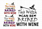 (Instant Print) Digital Download -  BUNDLE 3pc This Witch can be bribed with wine