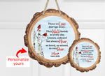(Instant Print) Digital Download -Those we love wood slice - made for our blanks