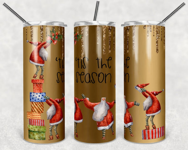 Sublimation print (ONLY) -  Tis the season - 20oz Skinny tumbler print