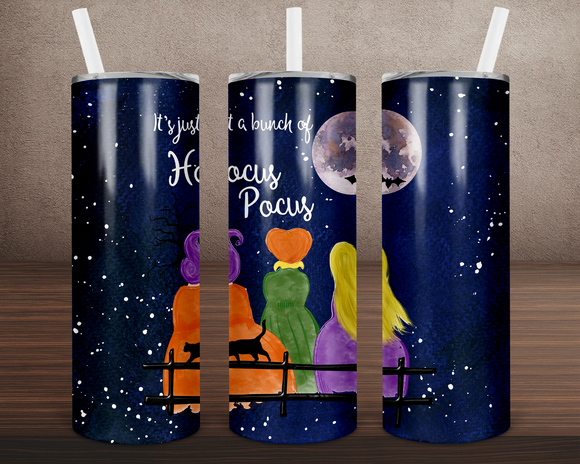 (Instant Print) Digital Download -  It's just a bunch os Hocus Pocus  - 20oz skinny tapered tumbler wrap
