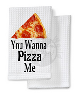 Sublimation print - You wanna pizza me #936