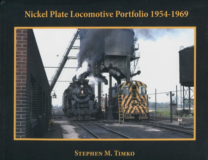 Nickel Plate Locomotive Portfolio 1954 - 1968