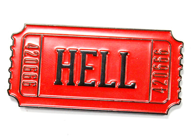 Ticket To Hell Enamel Pin